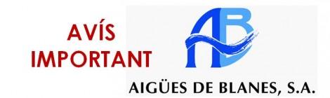 AVÍS IMPORTANT AIGÜES DE BLANES
