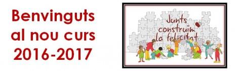 BENVINGUTS AL NOU CURS 2016-2017