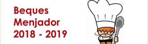 Beques menjador curs 2018-2019
