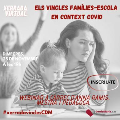 """Xerrada Virtual """"Els vincles famílies-escola en context de COVID"""""""